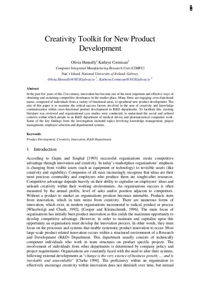 Creativity Toolkit for New Product Development Olivia Hennelly1 Kathryn Cormican2 Computer Integrated Manufacturing Resear...