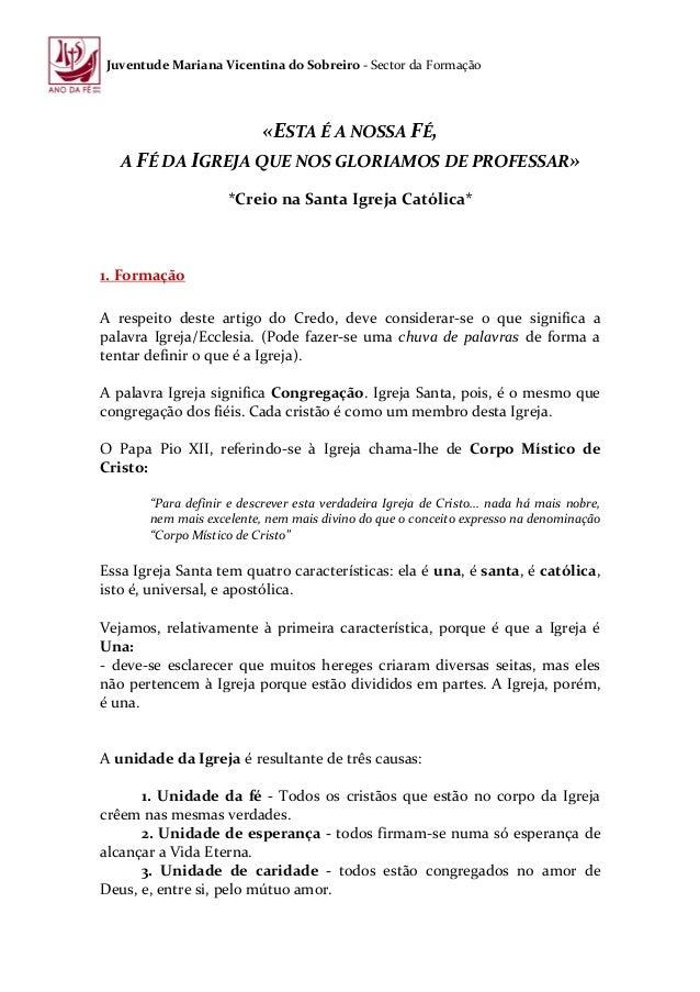 Juventude Mariana Vicentina do Sobreiro - Sector da Formação                           «ESTA É A NOSSA FÉ,   A FÉ DA IGREJ...