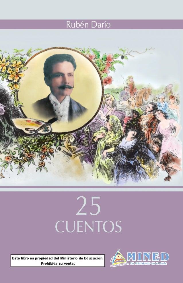 f093c06354 25 CUENTOS Rubén Darío MINEDUn Ministerio en el Aula Este libro es  propiedad del Ministerio de ...