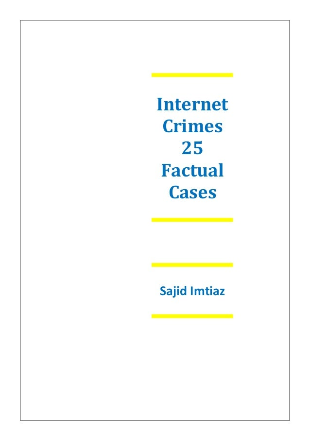 Internet Crimes 25 Factual Cases Sajid Imtiaz