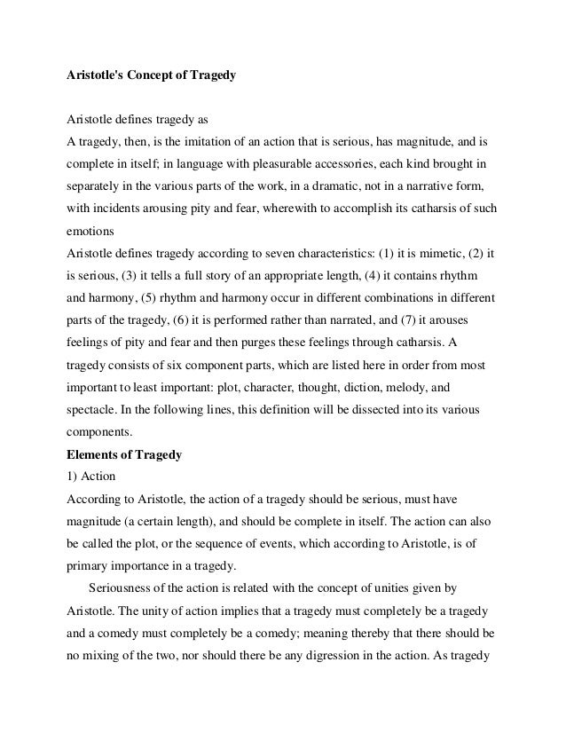 an analysis of tragedy in aristotle Aristotle poetics concepts of tragedy and plot  his analysis of the ideal form of tragic plays became a guideline for later playwrights in western civilization.