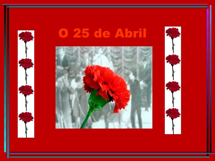 O 25 de Abril