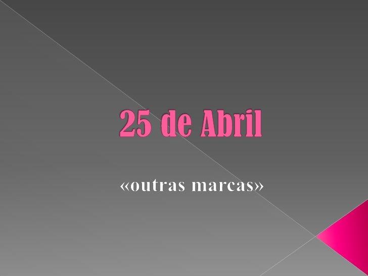 Selos e carimbos são «outras marcas» que se nos oferecem para recordar o feito heróico do 25 de Abril      de 1974 que se ...