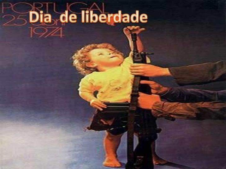 Dia  de liberdade<br />