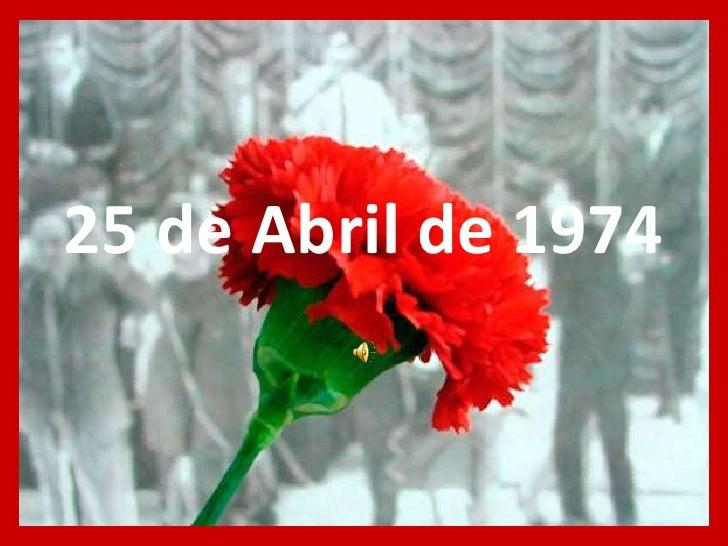 25 de Abril de 1974<br />