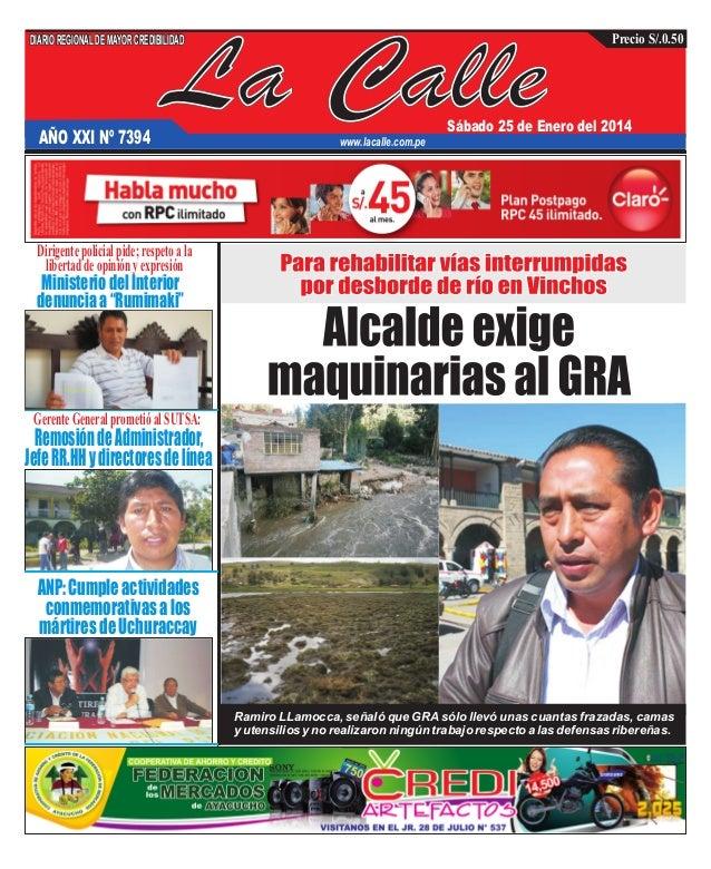 DIARIO REGIONAL DE MAYOR CREDIBILIDAD  AÑO XXI Nº 7394  La Calle  Precio S/.0.50  Sábado 25 de Enero del 2014  www.lacalle...