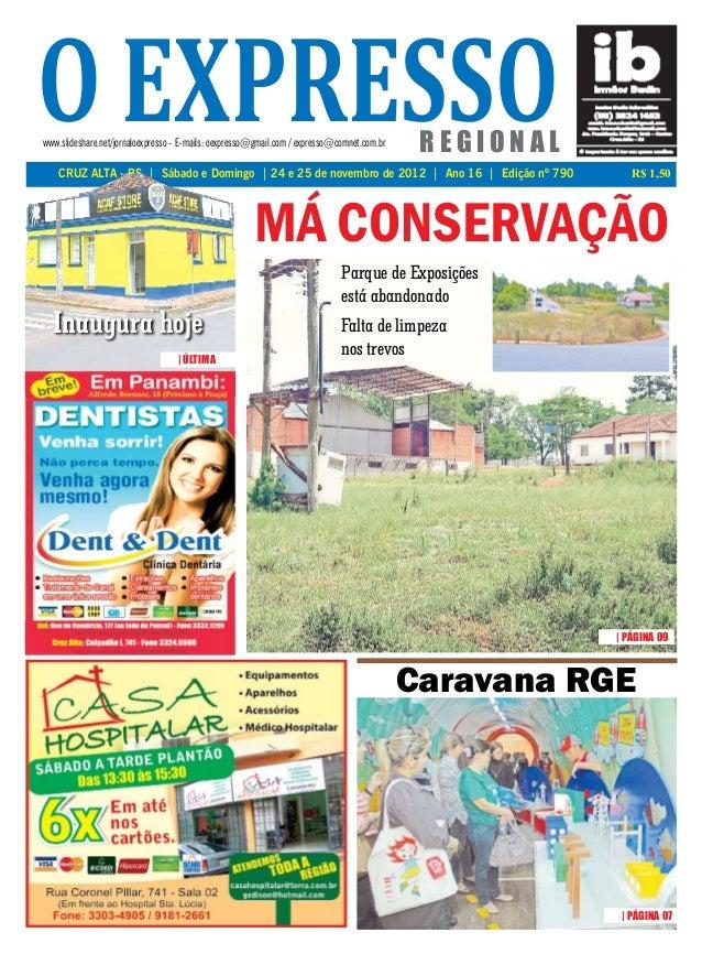 o expressowww.slideshare.net/jornaloexpresso - E-mails: oexpresso@gmail.com / expresso@comnet.com.br    CRUZ ALTA - RS | S...