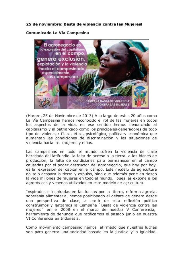 25 de noviembre: Basta de violencia contra las Mujeres! Comunicado La Vía Campesina  (Harare, 25 de Noviembre de 2013) A l...