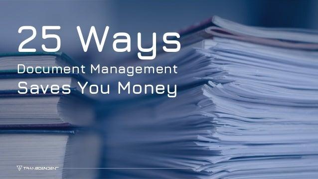 1 25 Ways Document Management Saves You Money