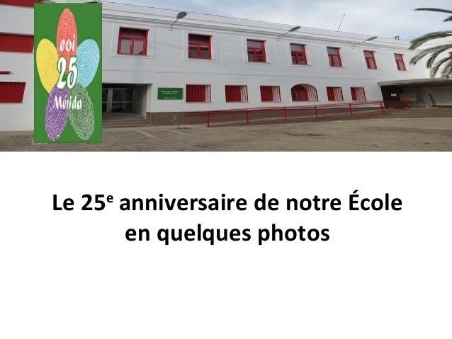 Le 25e anniversaire de notre École en quelques photos