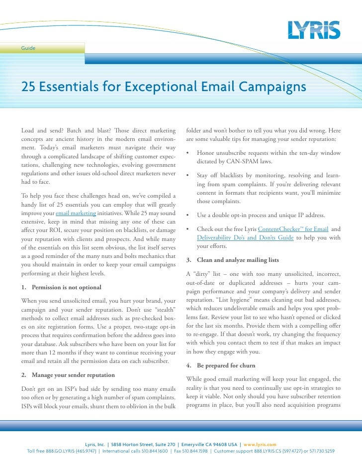 Guide     25 Essentials for Exceptional Email Campaigns  Load and send? Batch and blast? Those direct marketing           ...