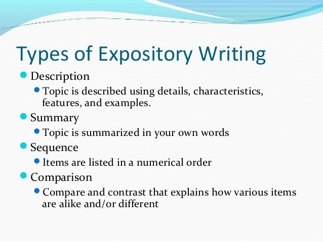types of expository writing Learn how to write an expository essay by having a thorough understanding of its purpose and the skill to create an organized  5 main types of expository writing.