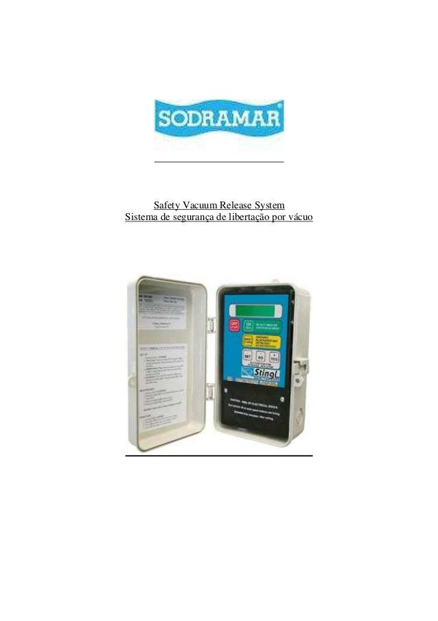 Safety Vacuum Release System Sistema de segurança de libertação por vácuo