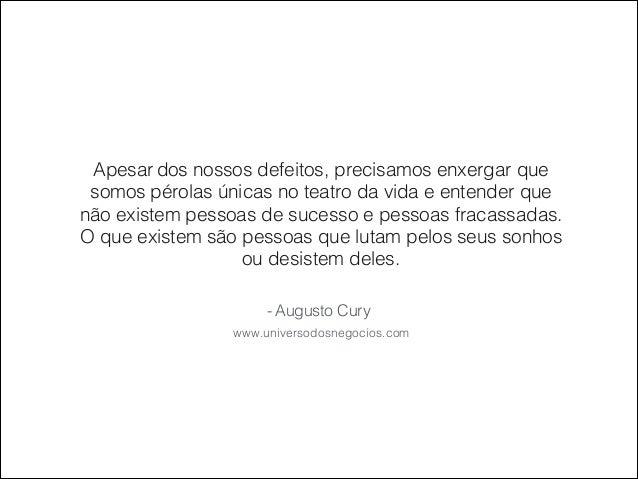 25 Frases Inspiradoras de Augusto Cury Slide 2