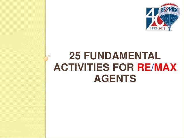 25 FUNDAMENTAL ACTIVITIES FOR RE/MAX AGENTS