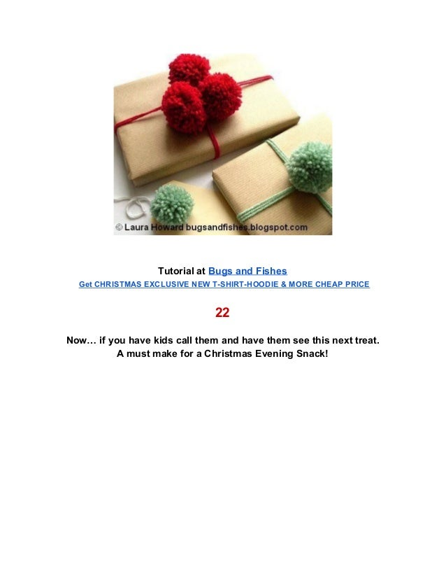 . Tutorial at Bugs and Fishes .Get CHRISTMAS EXCLUSIVE NEW T-SHIRT-HOODIE & MORE CHEAP PRICE . 22 . Now… if you have kid...