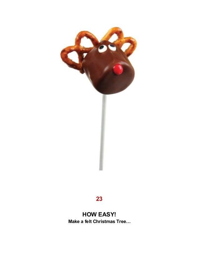 . . 23 . HOW EASY! Make a felt Christmas Tree…