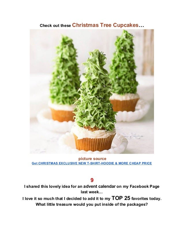 Check out these Christmas Tree Cupcakes… .picture source Get CHRISTMAS EXCLUSIVE NEW T-SHIRT-HOODIE & MORE CHEAP PRICE ...