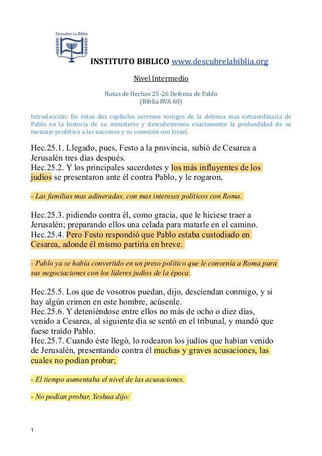 !  INSTITUTO  BIBLICO  www.descubrelabiblia.org   Nivel  Intermedio    !  Notas  de  Hechos  25-‐26  De...