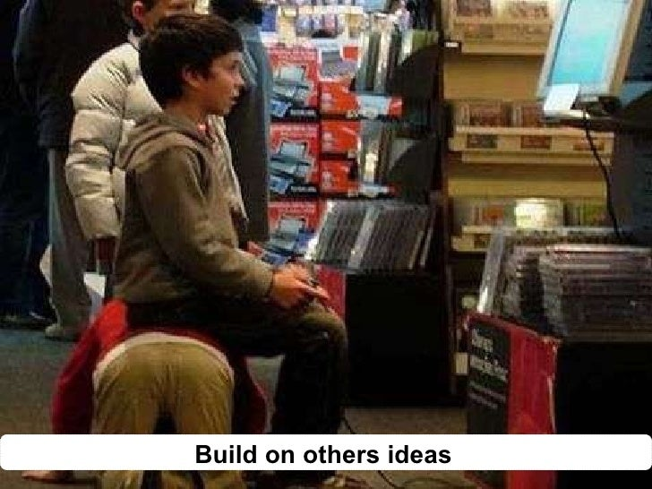 Build on others ideas