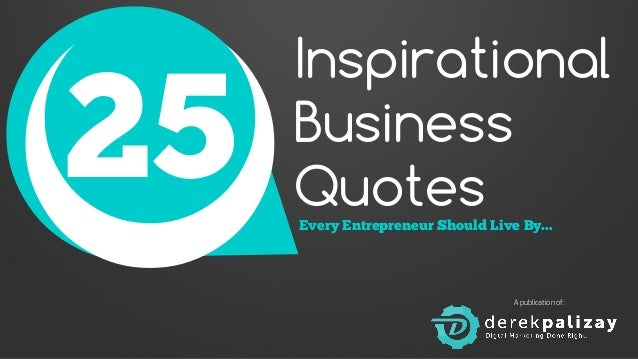 25 inspirational business quotes every entrepreneur should