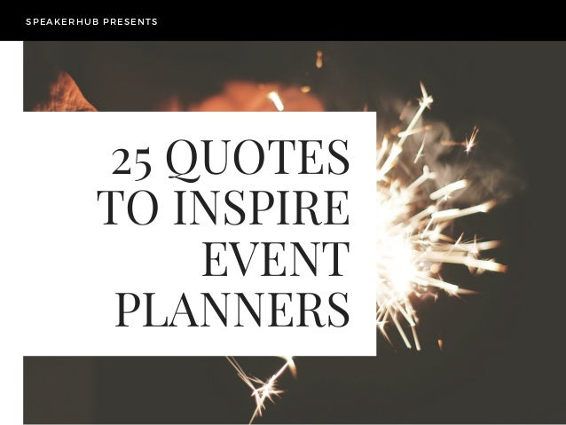 25 inspiring quotes for event planners