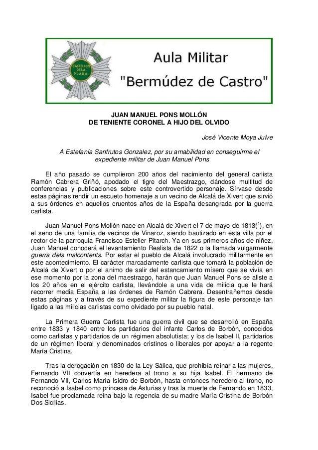 JUAN MANUEL PONS MOLLÓN DE TENIENTE CORONEL A HIJO DEL OLVIDO José Vicente Moya Julve A Estefanía Sanfrutos Gonzalez, por ...