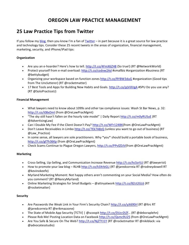 OREGON LAW PRACTICE MANAGEMENT25 Law Practice Tips from TwitterIf you follow my blog, then you know I'm a fan of Twitter –...