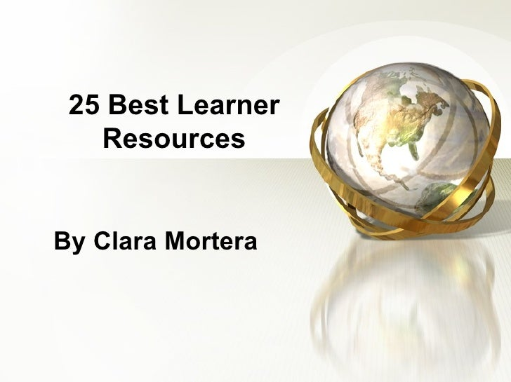 25 Best Learner Resources By Clara Mortera