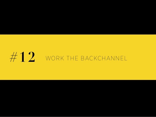 WORK THE BACKCHANNEL#12