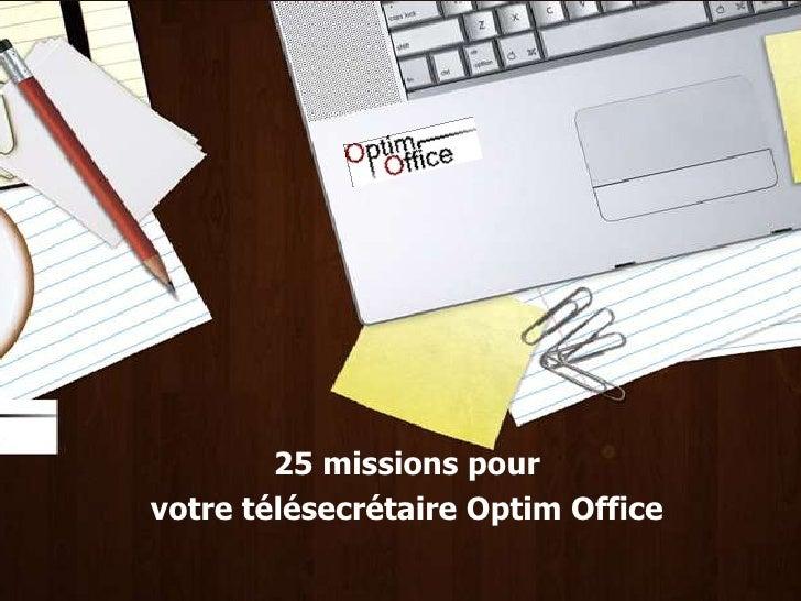 25 missions pour <br />votre télésecrétaire Optim Office<br />