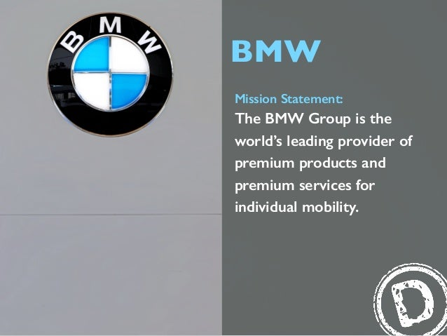 Bmw Mission Statement: The Bmw