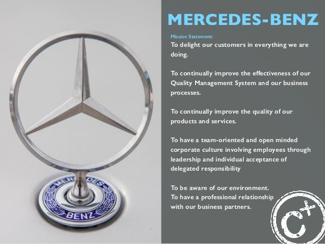 mercedes benz mission statement With mercedes mein the car segment, mercedes pro in vans, and mercedes- benz uptime in trucks, we offer comprehensive access to brand.
