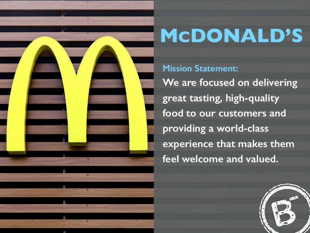 "mcdonalds mission and vision marketing essay There was a clear consensus that mission, vision and values were  of aligning  the college's strategy with that of the parent organisation  ""mcdonald's vision  is to be the world's best quick service restaurant experience."