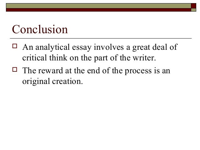 writing the analytical essay conclusion   an analytical essay
