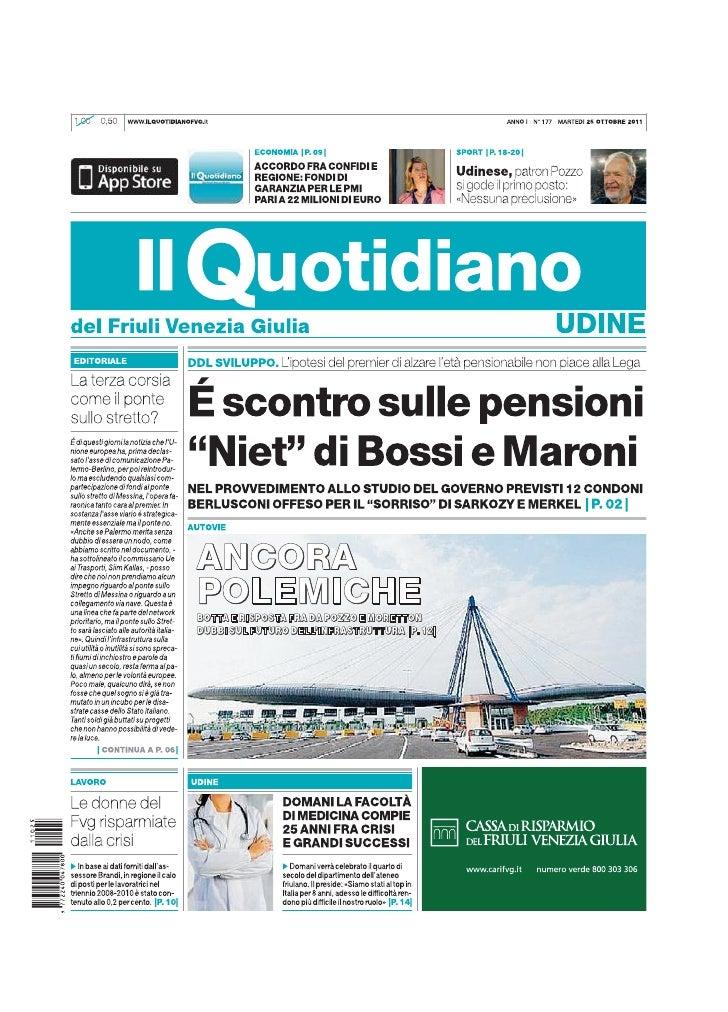 IL QUOTIDIANO del Friuli venezia Giulia 25 ottobre 2011