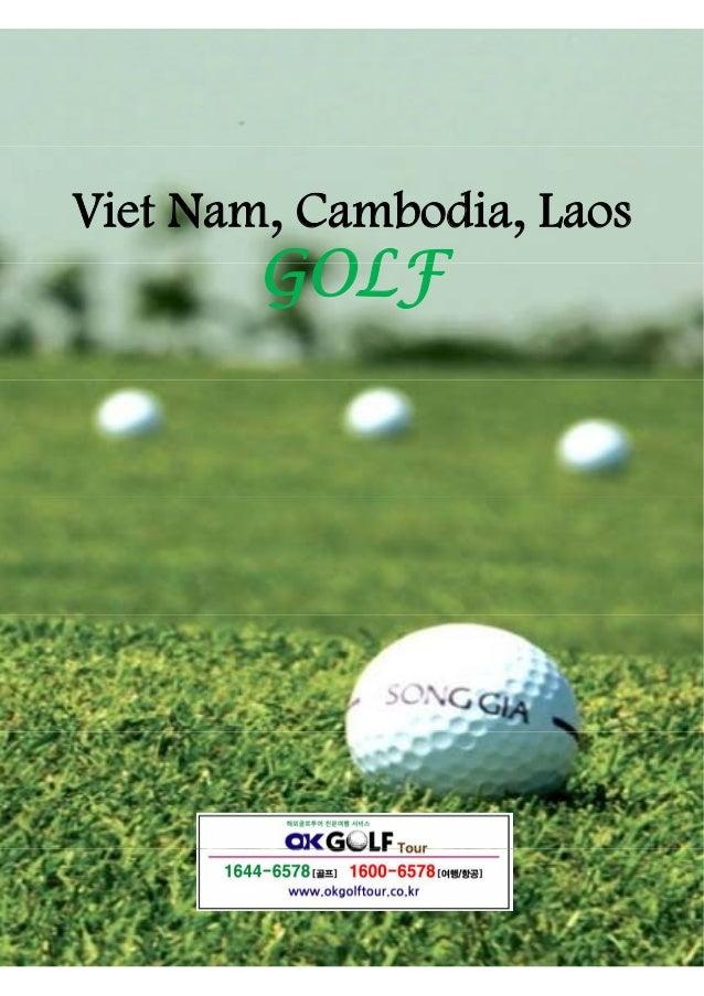 Viet Nam, Cambodia, Laos  GOLF