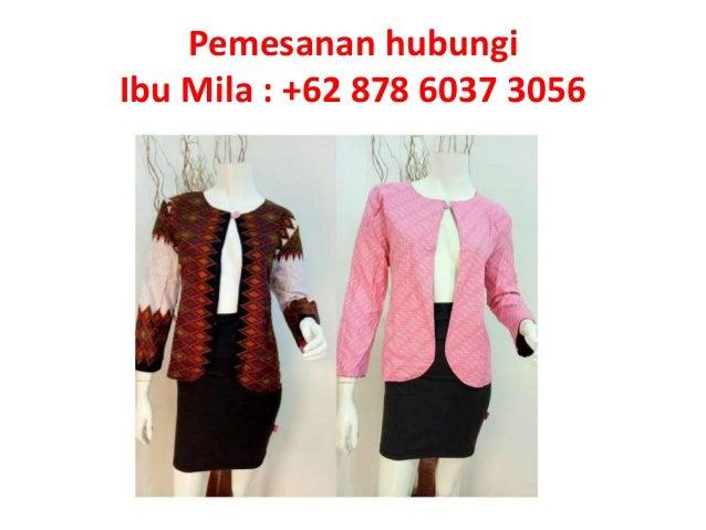 Pemesanan Hub 62 878 6037 3056 Batik Couple Modern Anak Muda Leng