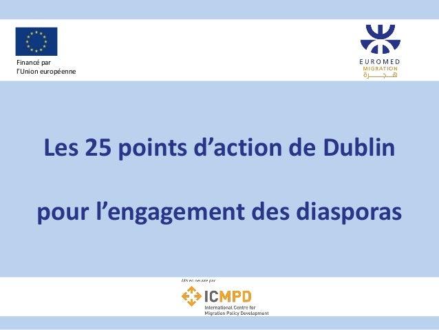 Les 25 points d'action de Dublin pour l'engagement des diasporas Financé par l'Union européenne