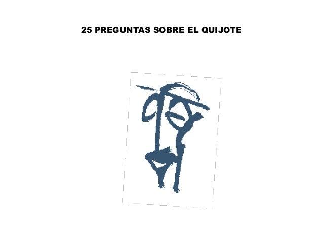 25 PREGUNTAS SOBRE EL QUIJOTE
