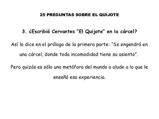 """25 PREGUNTAS SOBRE EL QUIJOTE 3. ¿Escribió Cervantes """"El Quijote"""" en la cárcel? Así lo dice en el prólogo de la primera pa..."""