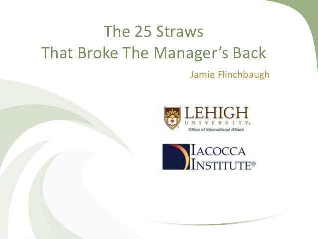 The 25 Straws That Broke The Manager's Back Jamie Flinchbaugh