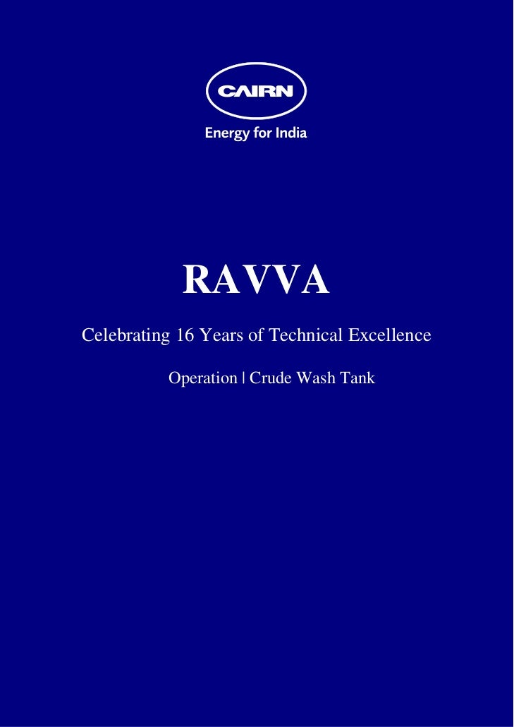 RAVVA    Celebrating 16 Years of Technical Excellence              Operation | Crude Wash Tank