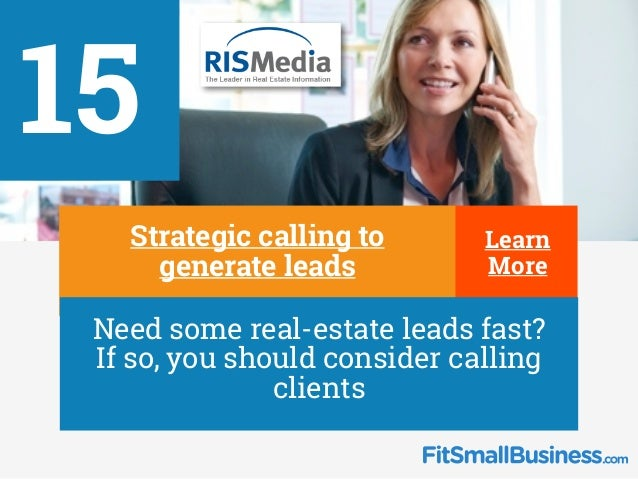 15 ∂ Strategic calling to generate leads ∂ Need some real-estate leads fast? If so, you should consider calling clients Le...