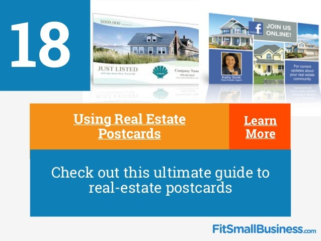18 ∂ Using Real Estate Postcards ∂ Check out this ultimate guide to real-estate postcards Learn More