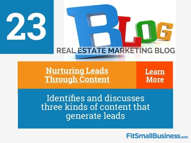 23 ∂ Nurturing Leads Through Content ∂ Identifies and discusses three kinds of content that generate leads Learn More