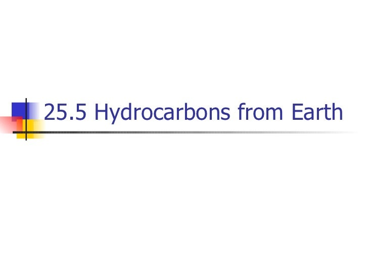 25.5 Hydrocarbons from Earth