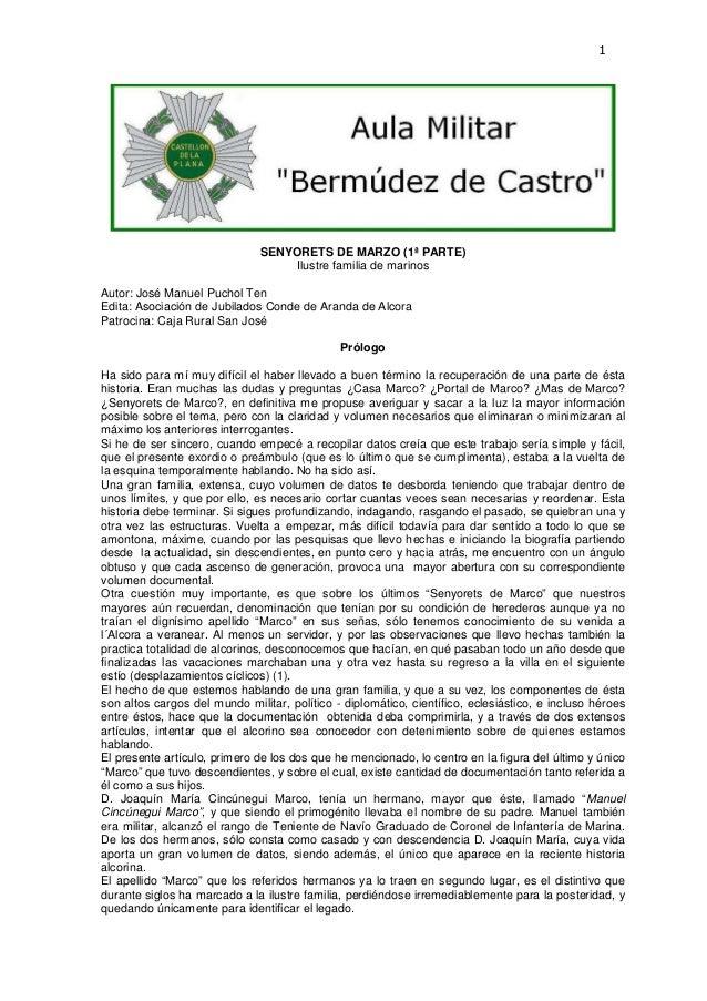 1  SENYORETS DE MARZO (1ª PARTE) Ilustre familia de marinos Autor: José Manuel Puchol Ten Edita: Asociación de Jubilados C...