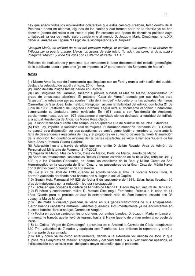 11  hay que añadir todos los movimientos colaterales que estos cambios creaban, tanto dentro de la Península como en ultra...