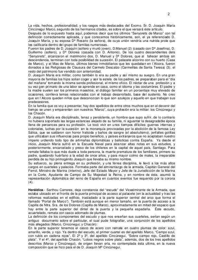 2  La vida, hechos, profesionalidad, y los rasgos más destacados del Excmo. Sr. D. Joaquín María Cincúnegui Marco, segundo...
